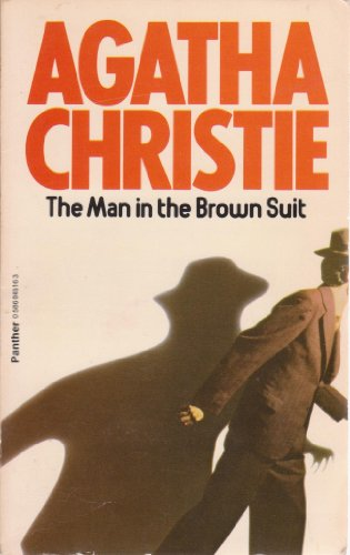 The Man in the Brown Suit: Christie, Agatha