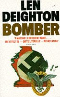 9780586045442: Bomber: Events Relating to the Last Flight of an RAF Bomber Over Germany on the Night of June 31st, 1943