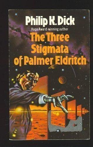 9780586045848: Three Stigmata of Palmer Eldritch