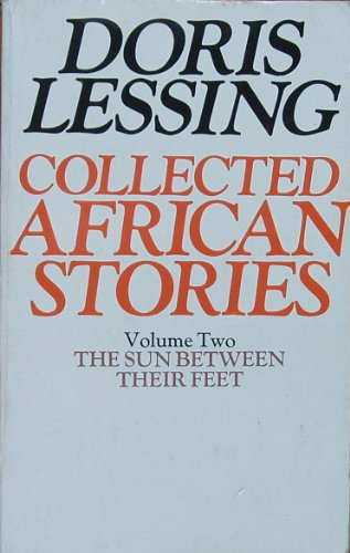 9780586046012: Collected African Stories: Sun Between Their Feet v. 2