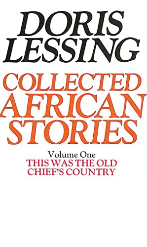 9780586046029: Collected African Stories: This Was the Old Chief's Country v. 1