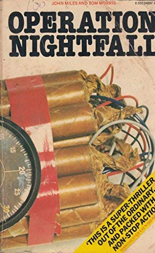 Operation Nightfall (9780586046371) by Miles, John And Morris, Tom