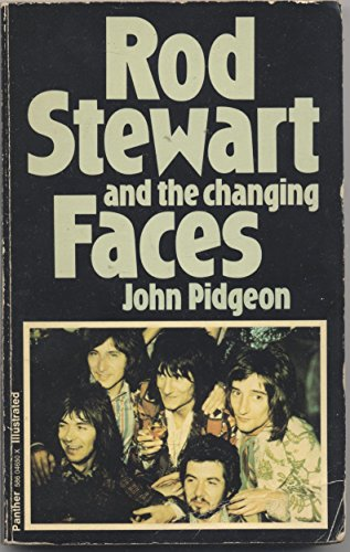 Rod Stewart and the changing Faces (A Panther original): John Pidgeon
