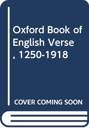 9780586046609: Oxford Book of English Verse, 1250-1918