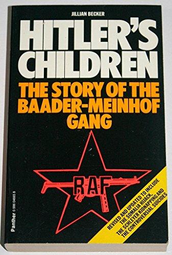 9780586046654: Hitler's Children: Story of the Baader-Meinhof Terrorist Gang