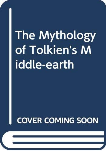 The Mythology of Tolkien's Middle-earth (0586046690) by Ruth S. Noel