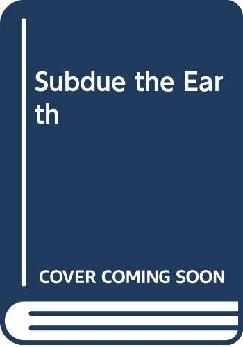 9780586046821: Subdue the Earth