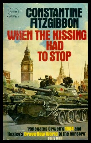 9780586047590: When the Kissing Had to Stop