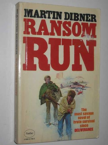 Ransom Run (9780586047668) by Martin Dibner