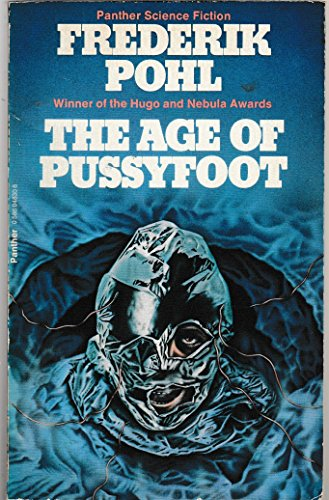 9780586048306: Age of the Pussyfoot