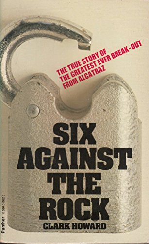 Six Against the Rock (0586048626) by Clark Howard