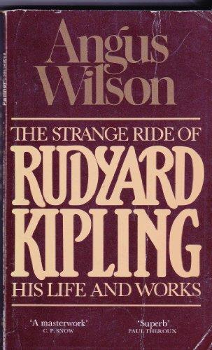 9780586049082: Strange Ride of Rudyard Kipling: His Life and Work