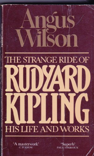 9780586049082: The Strange Ride of Rudyard Kipling: His Life and Works