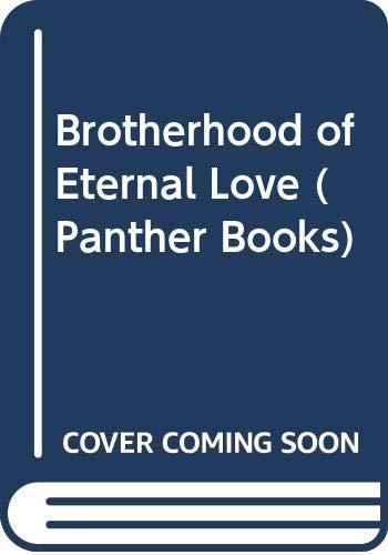9780586049099: Brotherhood of Eternal Love (Panther Books)