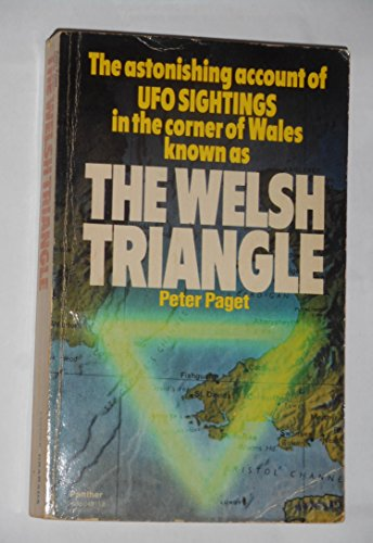 The Welsh Triangle . The Astonishing Account: Paget, Peter