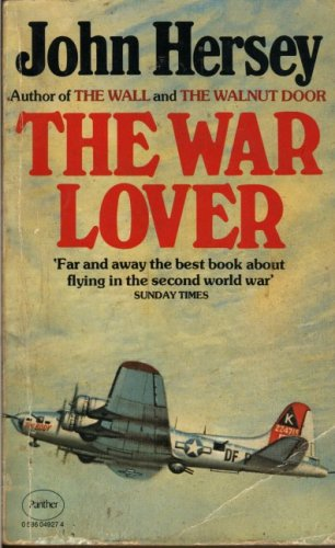 War Lover: John Hersey