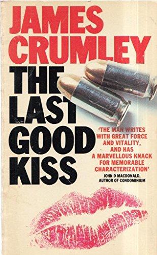 9780586049587: The Last Good Kiss