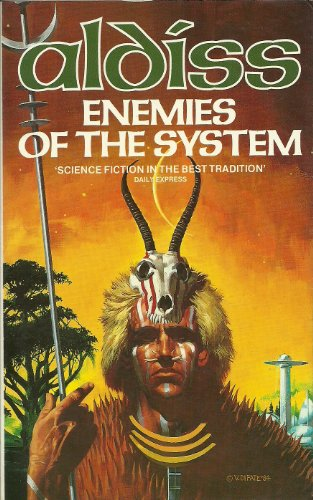 9780586049969: Enemies of the System: A Tale of Homo Uniformis (Panther science fiction)