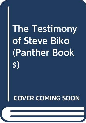 9780586050057: The Testimony of Steve Biko (Panther Books)