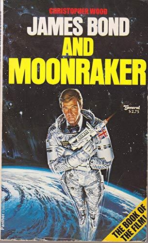 9780586050347: James Bond and Moonraker (Film-Script Adaptation)