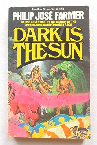 9780586051771: Dark Is the Sun