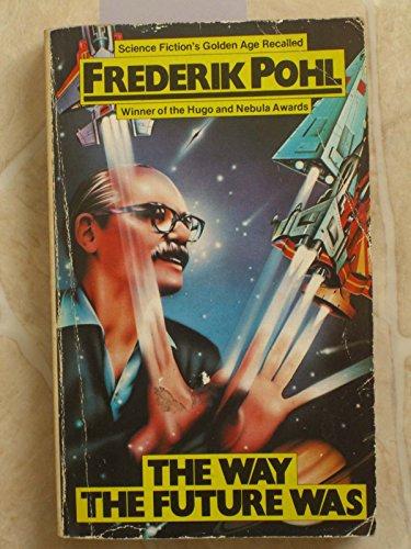 9780586052112: Way the Future Was: A Memoir