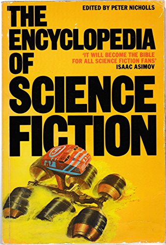 The Encyclopedia of Science Fiction: An Illustrated: Peter Nicholls
