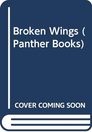 9780586055823: Broken Wings (Panther Books)