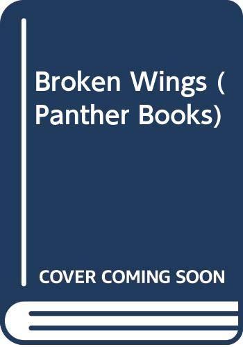 9780586055823: Broken Wings