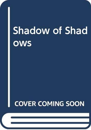 9780586055939: Shadow of Shadows