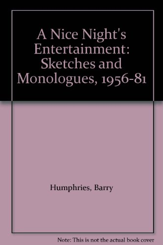 9780586056011: A Nice Night's Entertainment: Sketches and Monologues, 1956-81