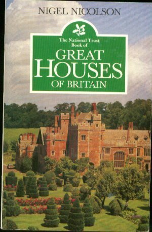 9780586056042: The National Trust Book of Great Houses of Britain