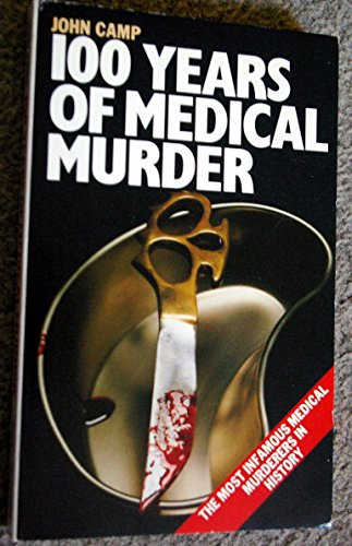 9780586056172: One Hundred Years of Medical Murder