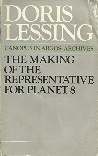 9780586056547: The Making of the Representative for Planet 8 (Canopus in Argos)