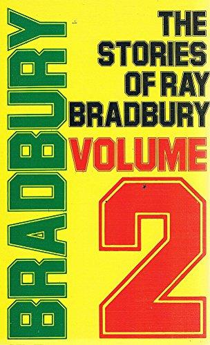 The Stories of Ray Bradbury Volume 2