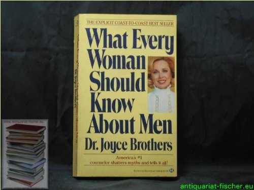 What Every Woman Should Know About Men (9780586057728) by Joyce Brothers