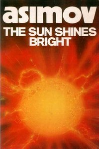 The Sun Shines Bright (Panther Books) (0586058419) by ISAAC ASIMOV