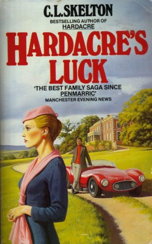 Hardacre's Luck (Panther Books) (9780586058640) by C. L. Skelton