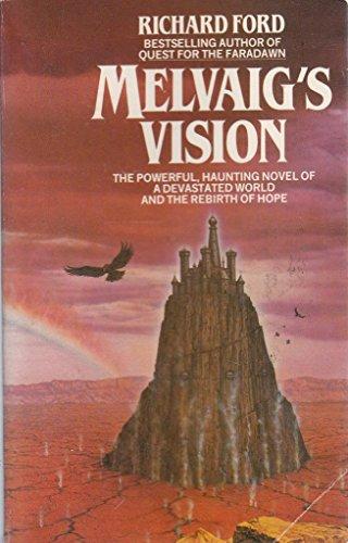Melvaig's Vision: Ford, Richard