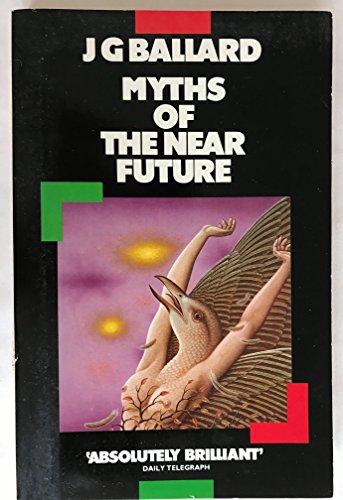 9780586058886: Myths of the Near Future