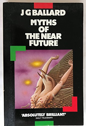 9780586058886: Myths of the Near Future (Panther Books)