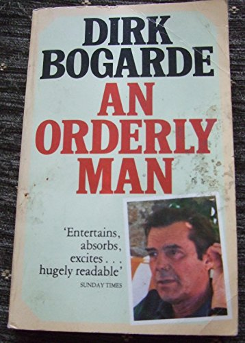 9780586058930: Dirk Bogarde An Orderly Man (Panther Books)
