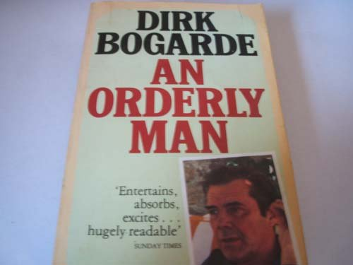Dirk Bogarde An Orderly Man (Panther Books)