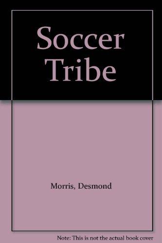 9780586059289: Soccer Tribe