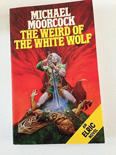 9780586062319: The weird of the white wolf