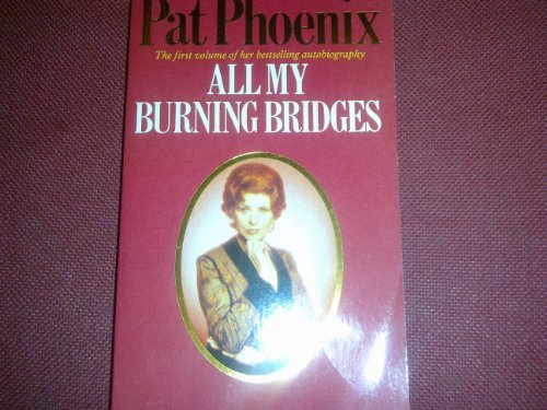 9780586062432: All My Burning Bridges (Panther Bks.)