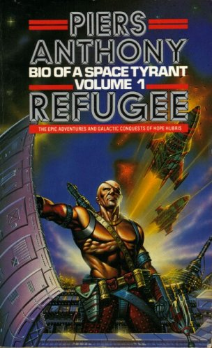 9780586062593: Refugee - Volume 1 of Bio of a Space Tyrant
