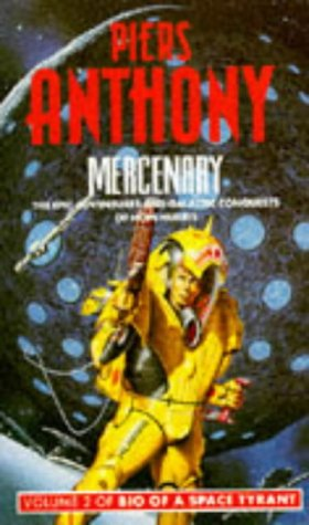 9780586062685: Bio of a Space Tyrant: Mercenary v. 2 (Panther Books)