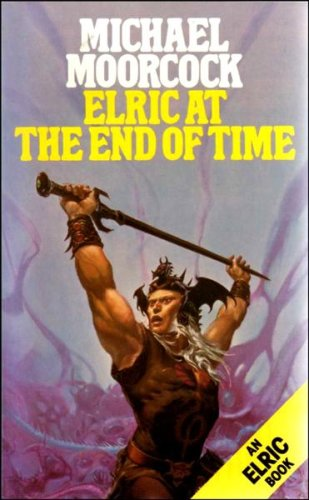 9780586063422: ELRIC AT THE END OF TIME (AN ELRIC BOOK)