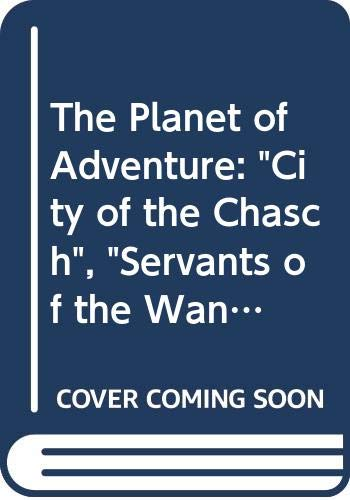 """9780586063460: The Planet of Adventure: """"City of the Chasch"""", """"Servants of the Wankh"""", """"Dirdir, The"""" and """"Pnume, The"""""""